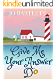Give Me Your Answer Do: A Fabrian Books' Feel-Good Novel