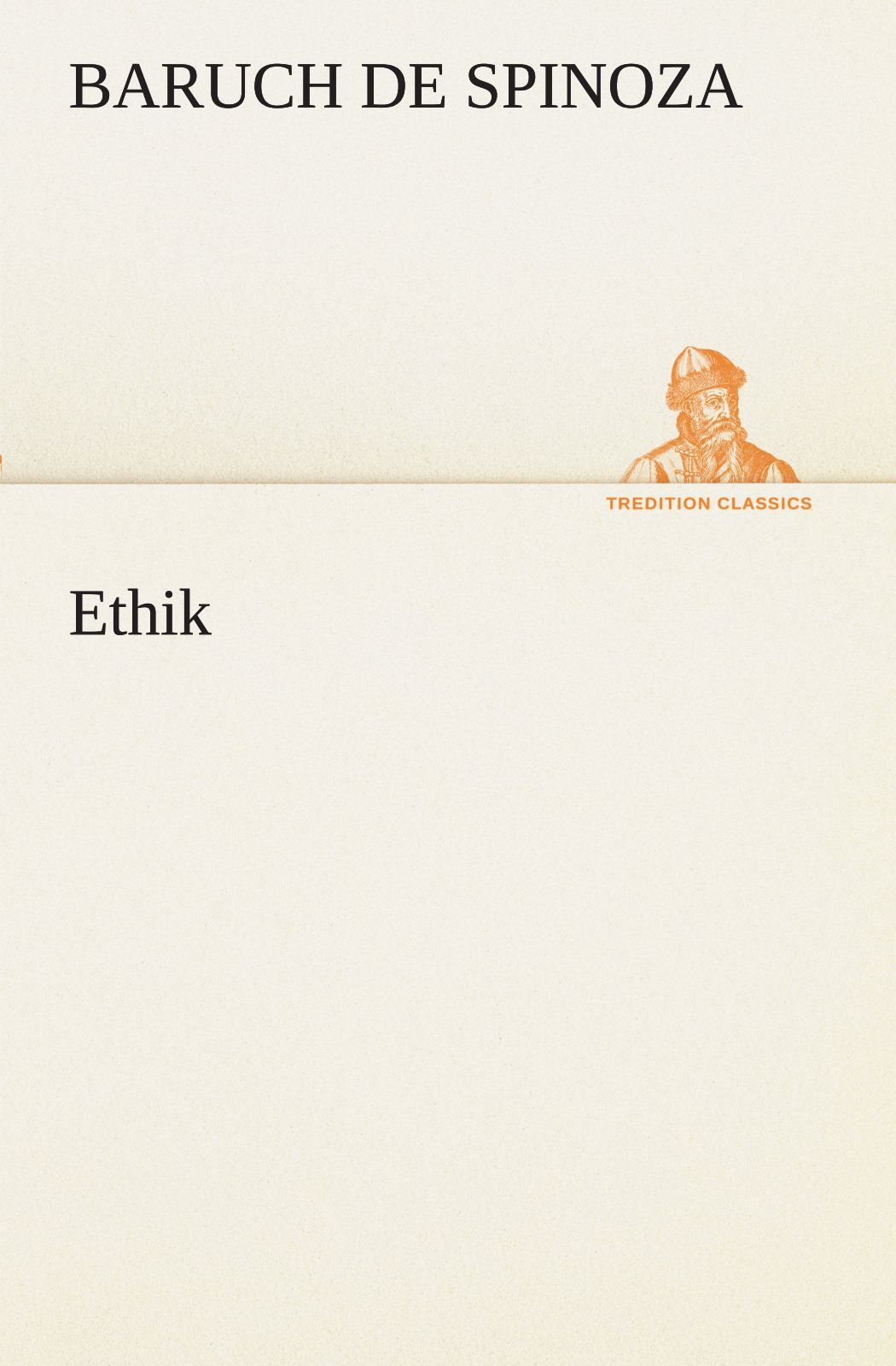 Ethik (TREDITION CLASSICS)