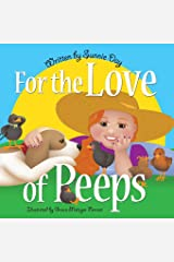 For the Love of Peeps Paperback