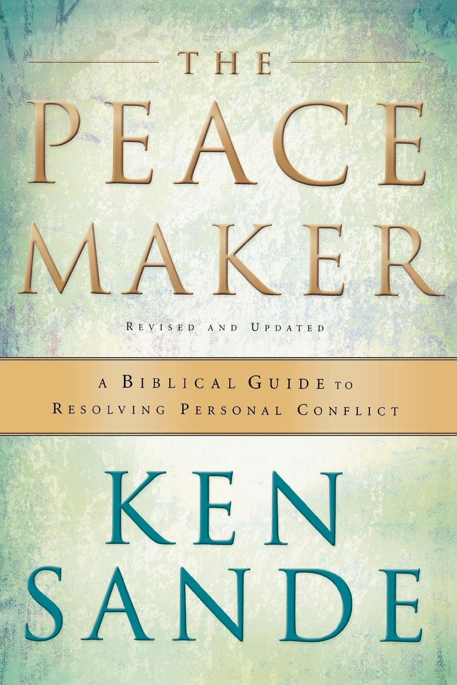 Amazon Com The Peacemaker A Biblical Guide To Resolving Personal