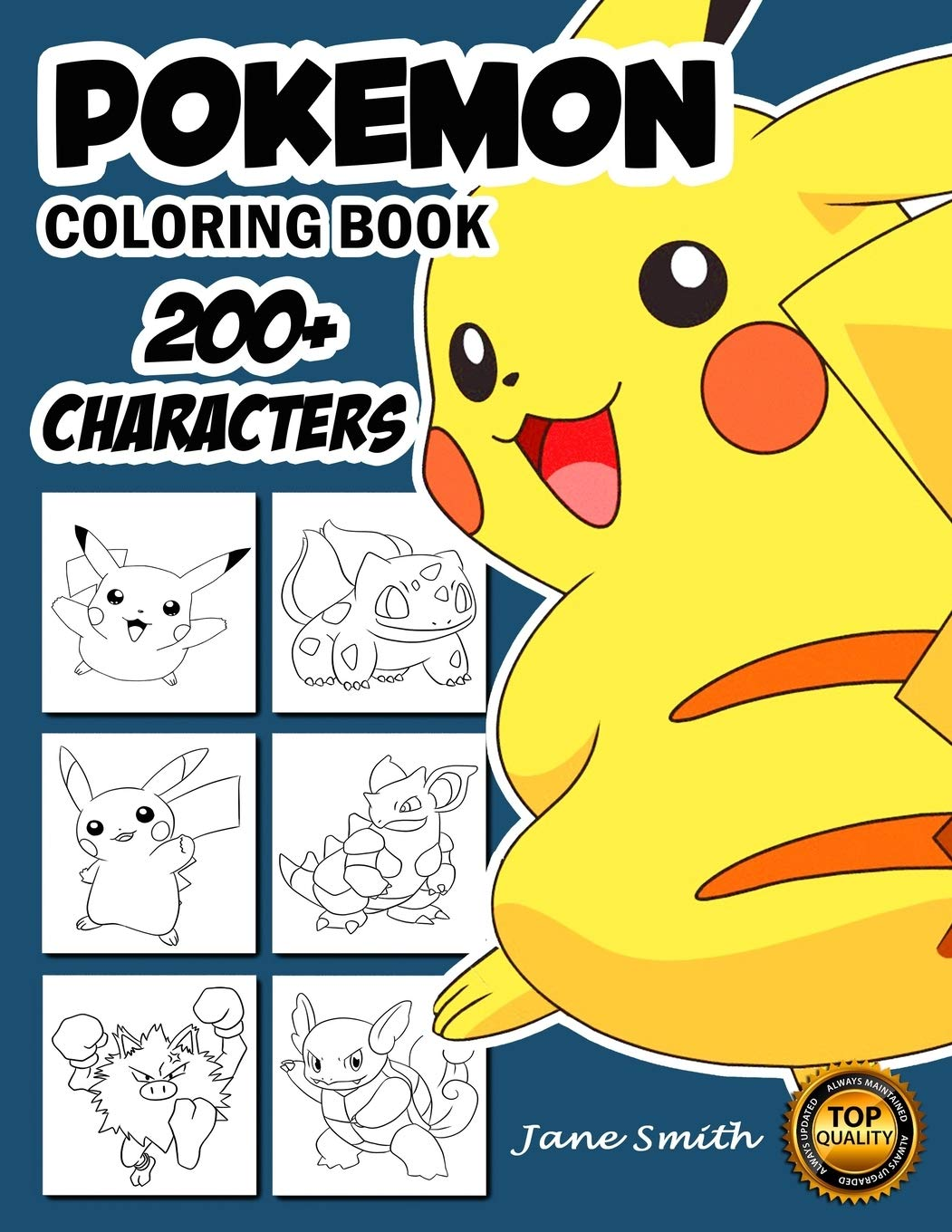 Amazon Com Pokemon Coloring Book Coloring Book For Kids 200 Pokemon Characters Pikachu Dragonite Charmander Eevee Squirtle Bulbasaur Coloring Pages For Teens Pokemon Characters Unofficial 9798649600187 Publication Jane Smith Books