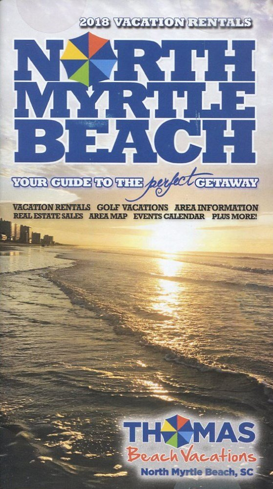 NORTH MYRTLE BEACH VACATION RENTALS 2018 / SOUTH CAROLINA /MAGAZINE FORMAT /ILLUSTRATED++