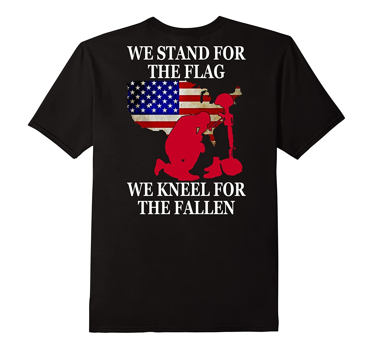 Veteran Tshirt we stand for the flag we kneel for the fallen-RT