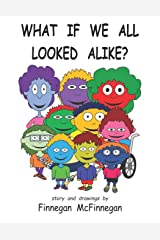 What If We All Looked Alike? Paperback