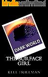 Dark World: The Surface Girl