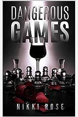 Dangerous Games Kindle Edition