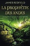 PROPHÉTIE DES ANDES (LA) : T01-T02-T03