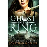 Ghost in the Ring (Ghost Night Book 1)
