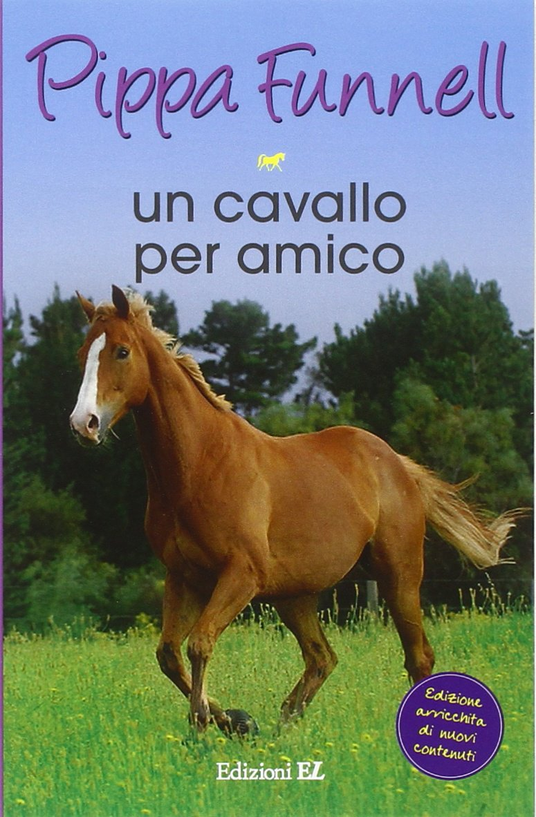 Super Amazon.it: Un cavallo per amico. Storie di cavalli: 12 - Pippa  GS89