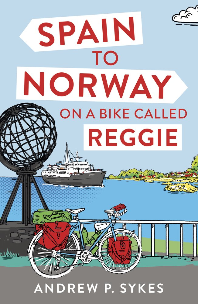 Spain to Norway on a Bike Called Reggie pdf epub