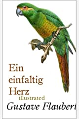 Ein einfältig Herz illustrated (German Edition) Kindle Edition