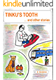 Tinku's Tooth and Other Stories