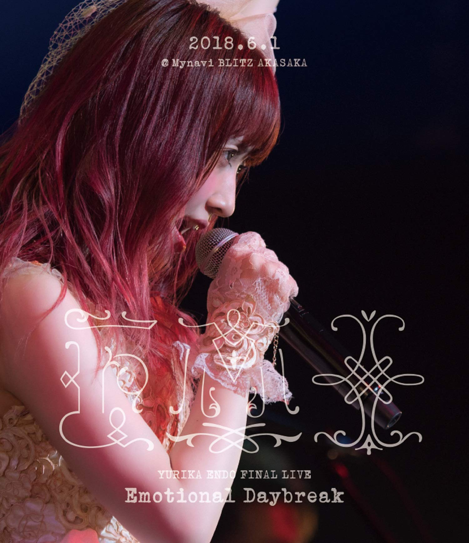 遠藤ゆりか FINAL LIVE -Emotional Daybreak- [Blu-ray]