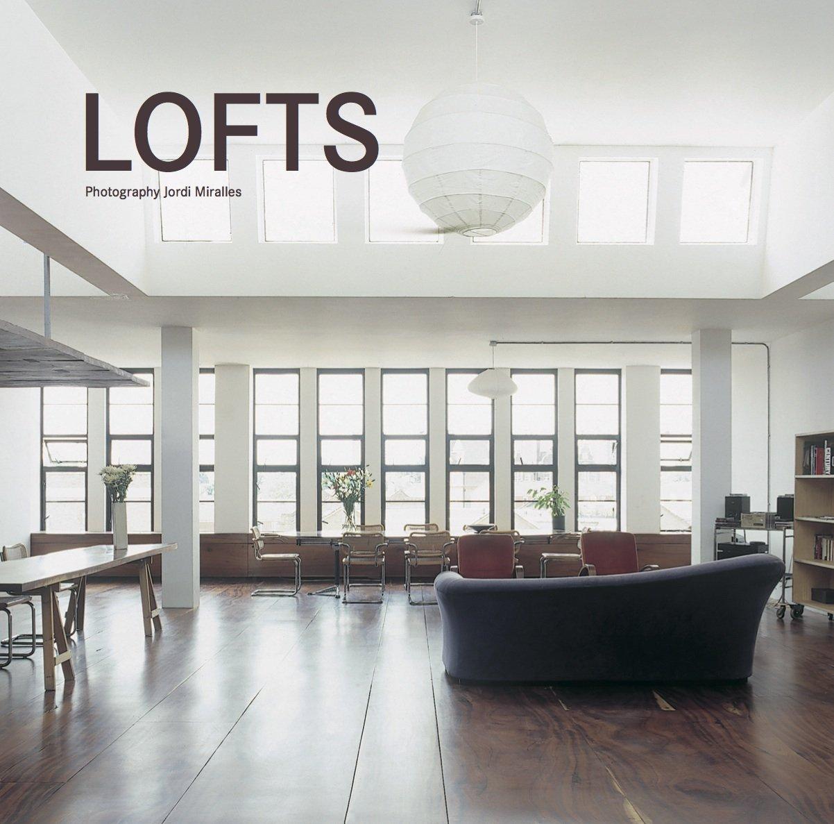 Lofts: Amazon.co.uk: Miralles Jordi: 9783864072178: Books