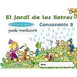 El jardí de les lletres. Lectoescriptura. Consonants 3. 5 anys. Educaciò Infantil (Educación Infantil Algaida. Lectoescritura) - 9788498776430