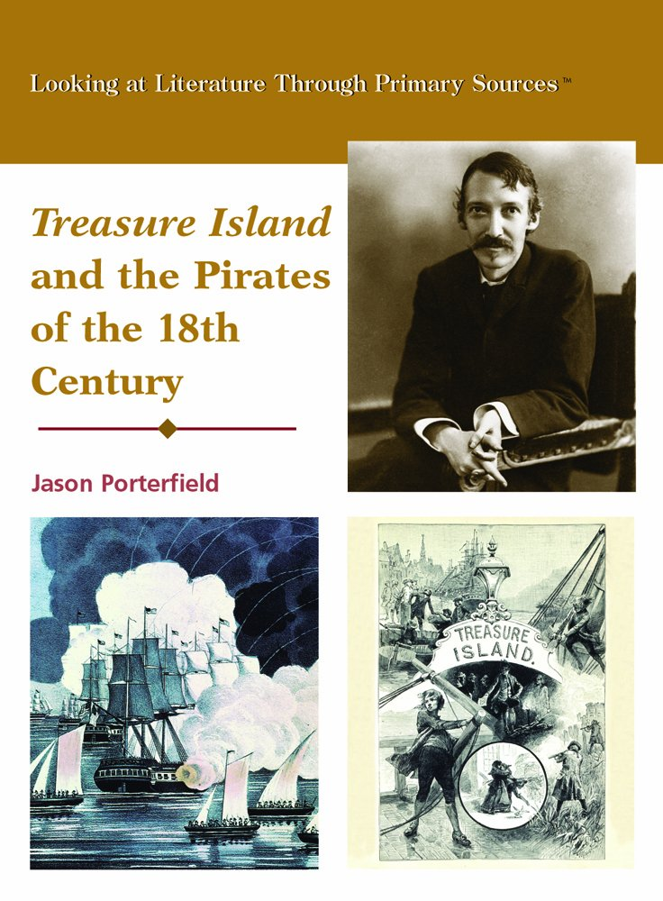 Download Treasure Island and the Pirates of the Eighteenth Century (Looking at Literature Through Primary Sources) ebook