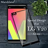 LG V20 Tempered Glass High Definition Screen Protector Crystal Clear Anti Explosion Bubble-Free Oleo Phobic Coating Multi-Layered Screen Protector It Has a Bottom Layer of Optically Clear Adhesive Tempered Glass For LG V20 by Marshland®