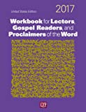 Workbook for Lectors, Gospel Readers, and Proclaimers of the Word® 2017 USA