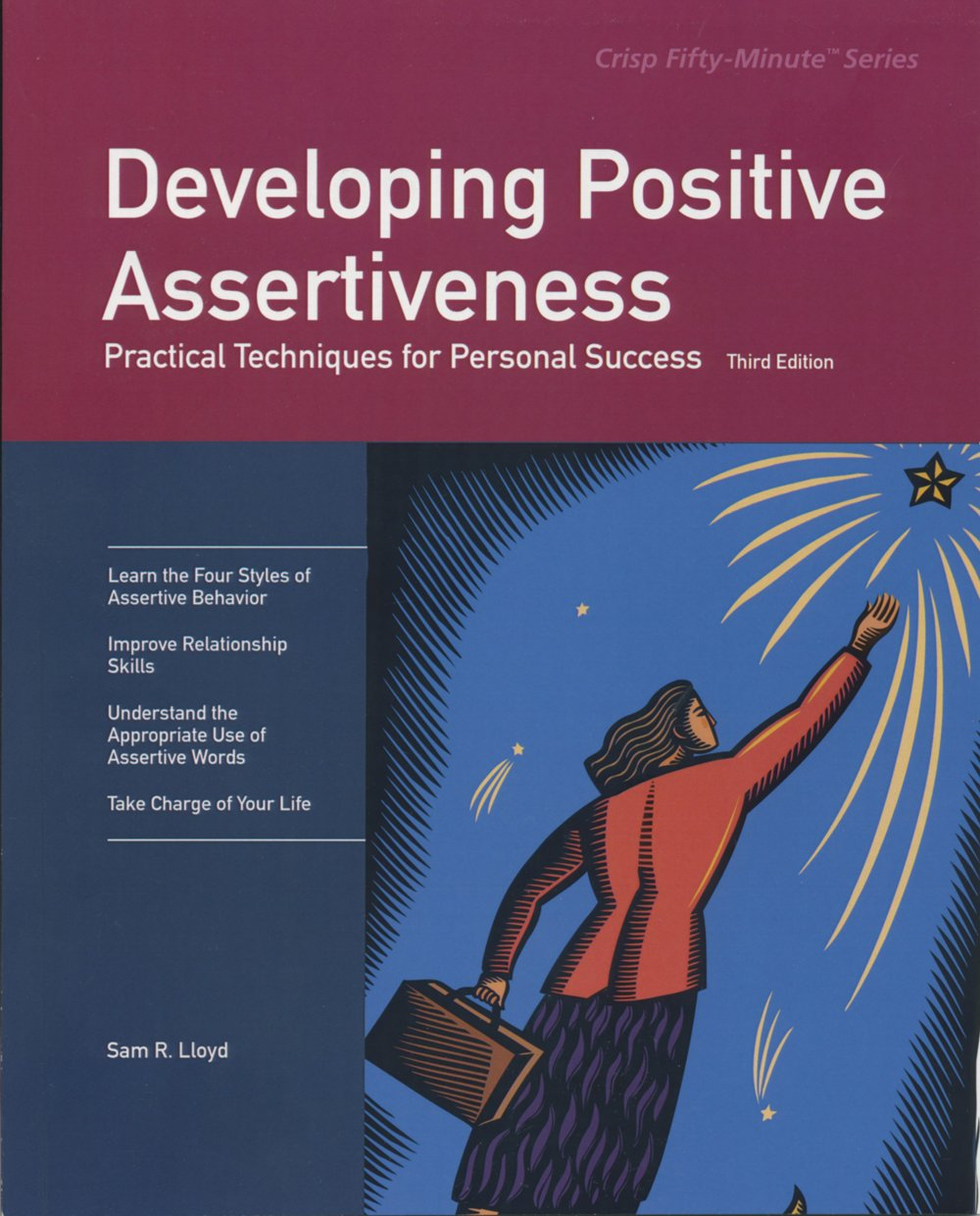 Read Online Developing Positive Assertiveness, Third Edition: Practical Techniques for Personal Success (Fifty-minute Series) pdf