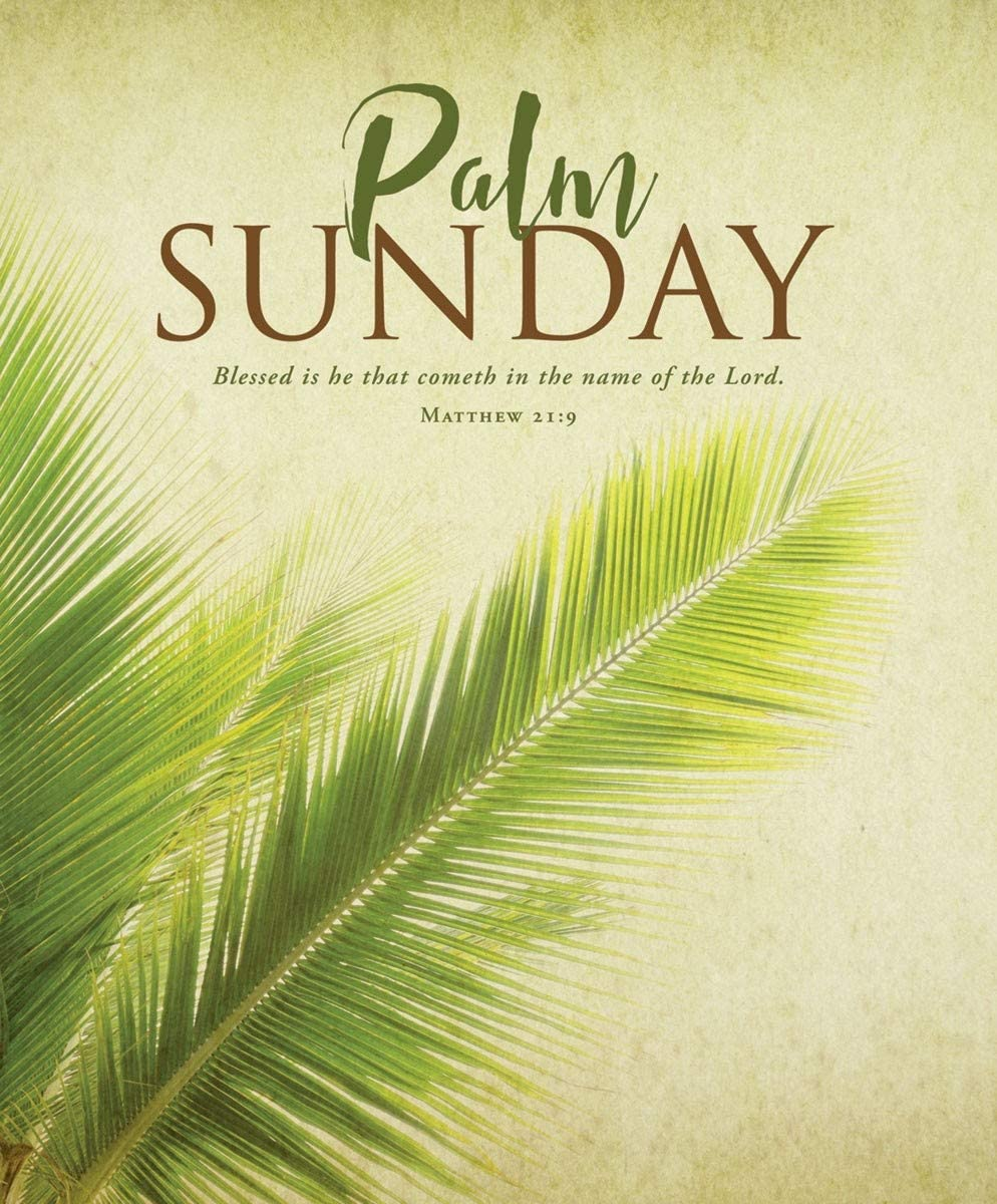 KJV Scripture - Palm Sunday Bulletin Legal size -Blessed Is He That Cometh Package of 100