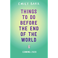 Things to do Before the End of the World (English Edition)