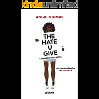 The Hate U Give. Il coraggio della verità