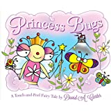 Princess Bugs: A Touch-and-Feel Fairy Tale (David Carter's Bugs)