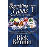 Sparkling Gems From The Greek Vol. 1: 365 Greek Word Studies For Every Day Of The Year To Sharpen Your Understanding Of…