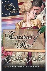 Elizabeth's Hope: A Prequel Novella (A More Perfect Union) Paperback