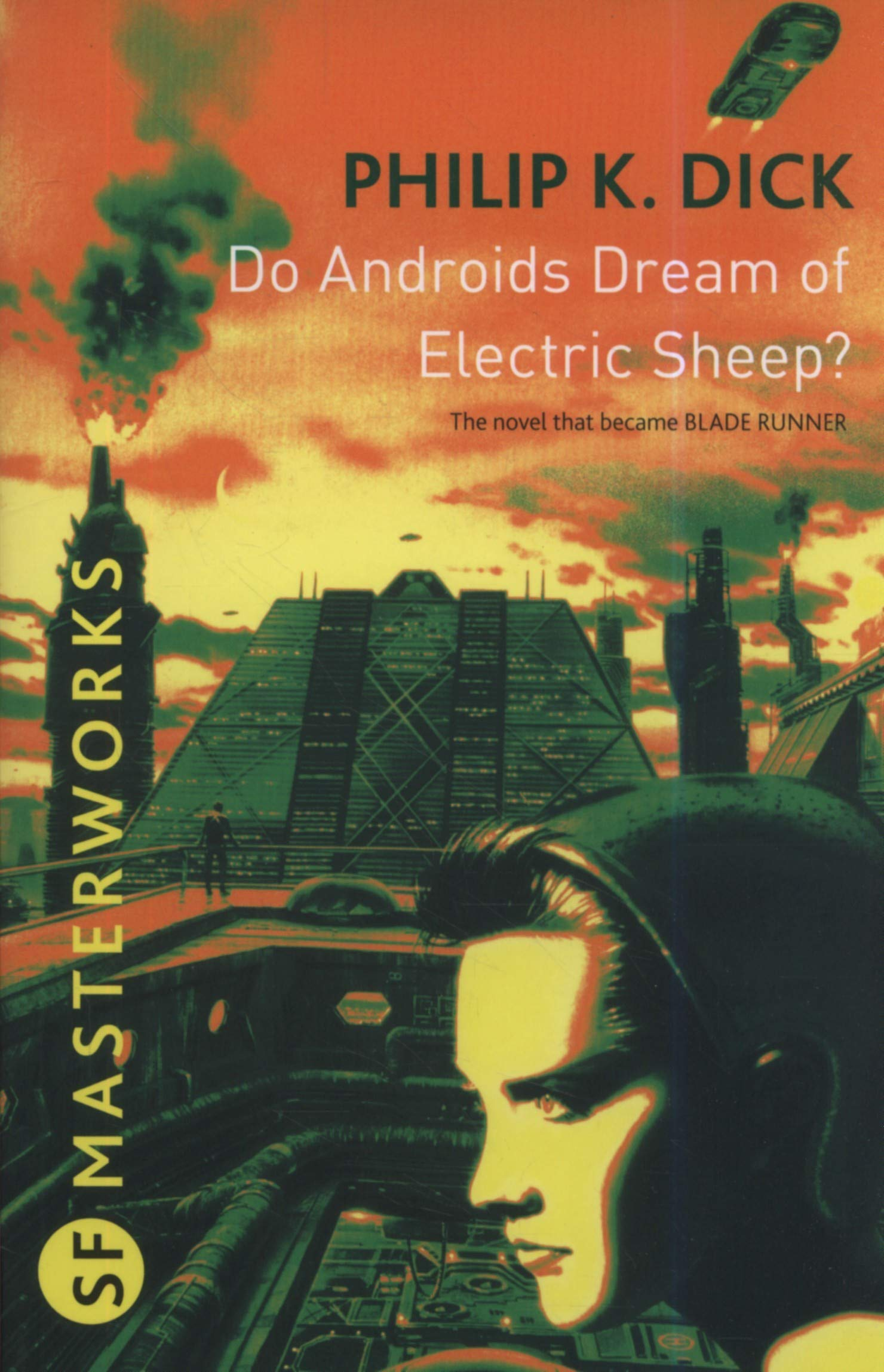 Do Androids Dream Of Electric Sheep: Philip K., et. al. Dick:  9780575094185: Amazon.com: Books