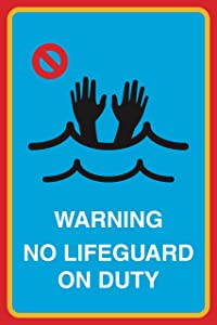 Warning No Lifeguard On Duty Print Hands Swimming Picture Pool Beach Water Safety Sign