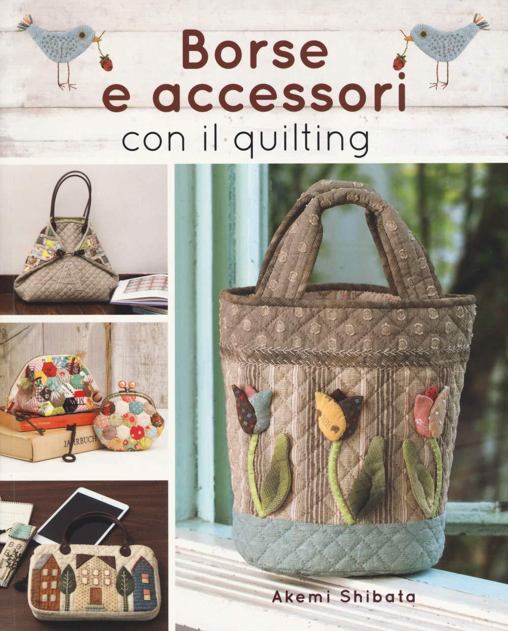 a basso prezzo 01e22 e313b Amazon.it: Borse e accessori con il quilting - Akemi Shibata ...