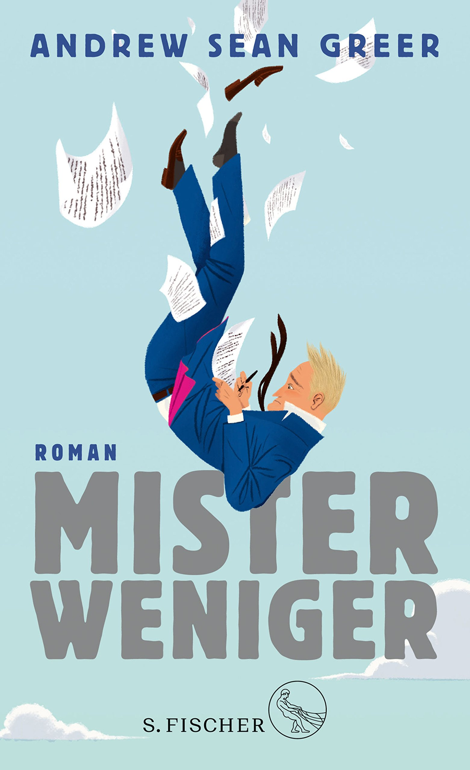 Mister Weniger: Roman