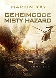 Geheimcode Misty Hazard: Eileen Hannigan 2