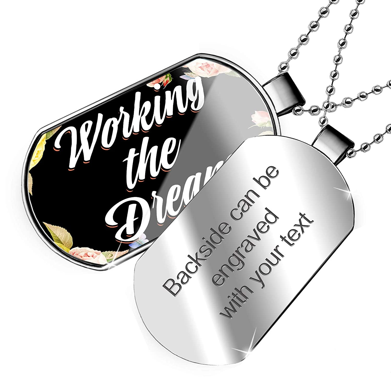 NEONBLOND Personalized Name Engraved Floral Border Working The Dream Dogtag Necklace