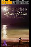 Charlotte's Last Wish