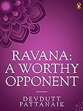 Ravana: A Worthy Opponent (Penguin Petit)