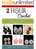 Vintage Lace Earrings (2 Hour Crochet Book 1)