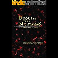 El Duque de Tres Montañas (Spanish Edition) book cover