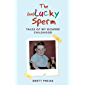 The (un)Lucky Sperm: Tales of my bizarre childhood - a funny memoir. (English Edition)