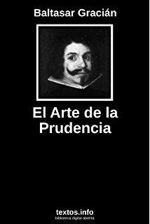 Oráculo manual y arte de la prudencia (Spanish Edition)