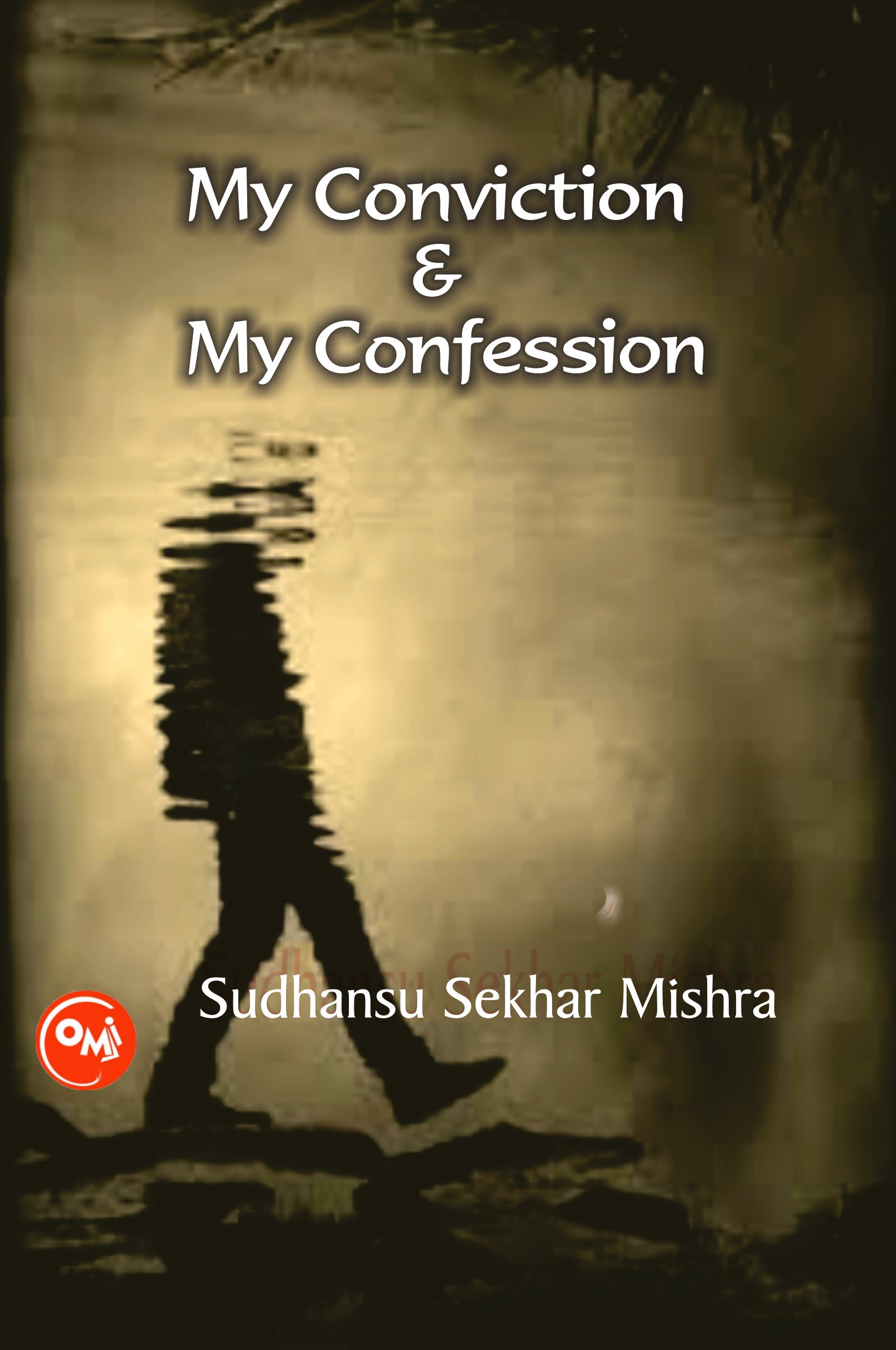 Buy My Conviction and My Confession Book Online at Low Prices in India | My  Conviction and My Confession Reviews & Ratings - Amazon.in