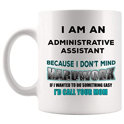Amazoncom Joke Gag Administrative Assistant Mug Best