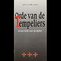 De orde van de tempeliers in het licht van de Bijbel