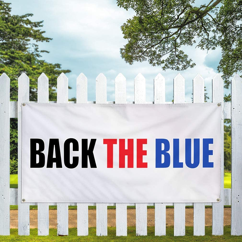 Vinyl Banner Multiple Sizes Back The Blue Outdoor Advertising Printing A Lifestyle Outdoor Weatherproof Industrial Yard Signs White 10 Grommets 60x144Inches