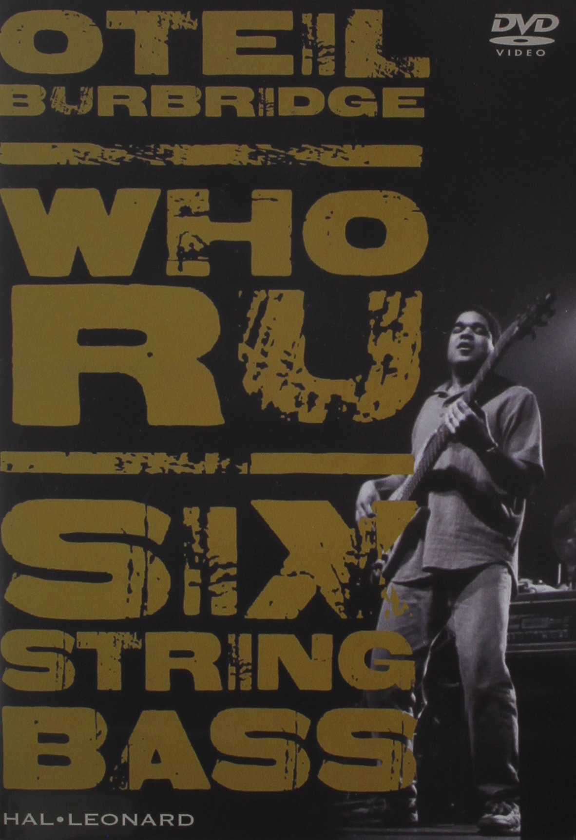 Oteil Burbridge: Who RU, Six String Bass