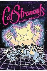 CatStronauts: Digital Disaster: 6 (CatStronauts, 6) Paperback