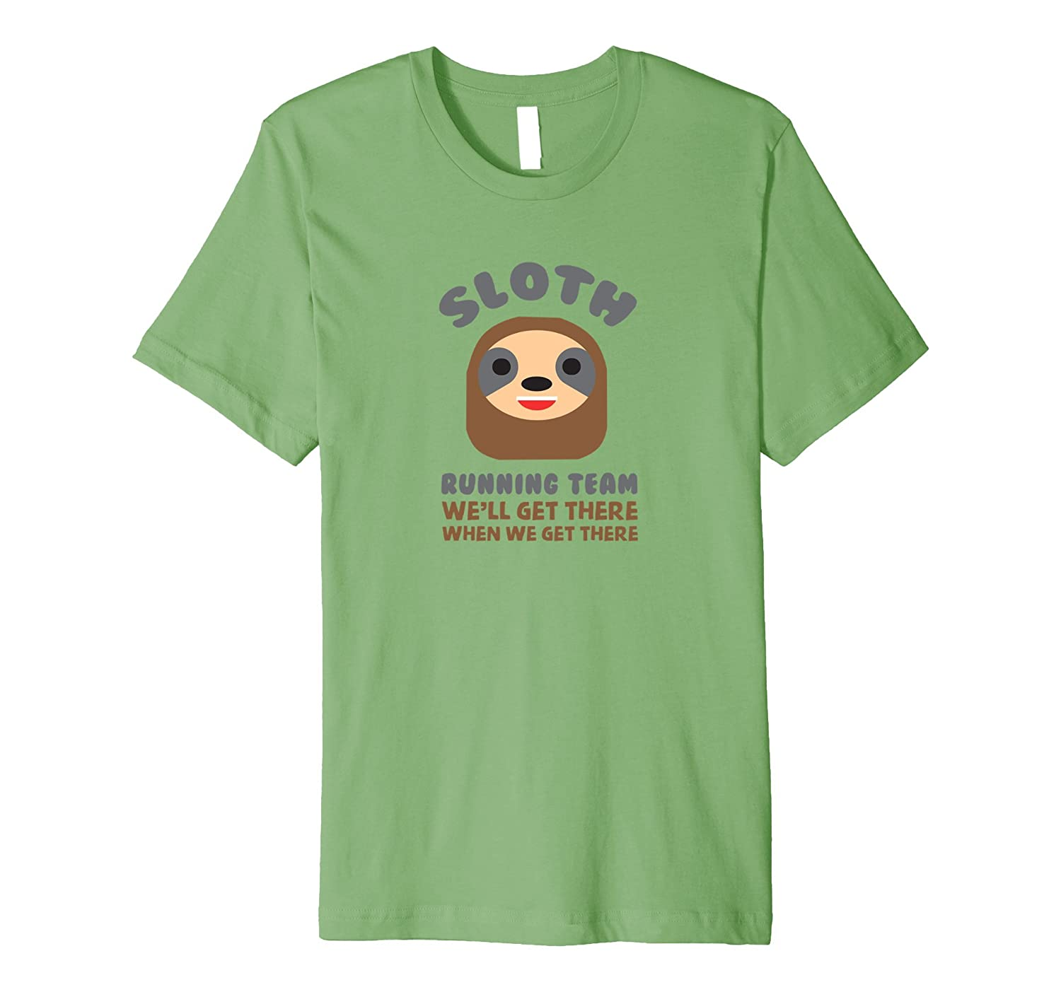 Sloth Running Team We'll Get There When We Get There T-Shirt-Teevkd