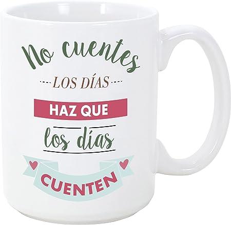 MUGFFINS Tazas Desayuno Originales con Frases motivadoras - No cuentes los días, Haz Que los días cuenten - 350 ml - Tazas con Mensajes motivacionales: Amazon.es: Hogar