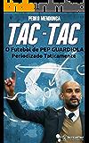 Tac-Tac: O Futebol de Pep Guardiola Periodizado Taticamente